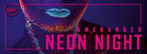 """Ameranger Neon Night"" in Rosa"